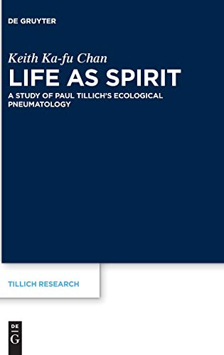 Life as Spirit: A Study of Paul Tillich's...