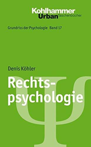 Grundriss der Psychologie / Rechtspsychologie...