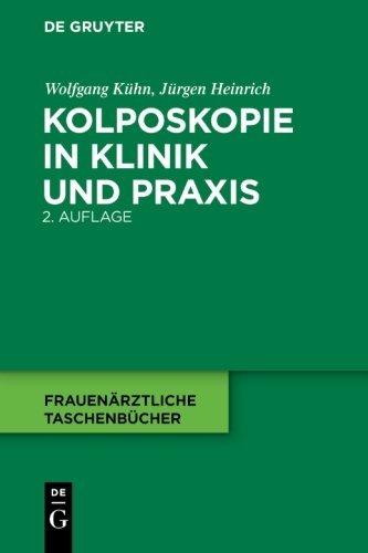 Kolposkopie in Klinik und Praxis...
