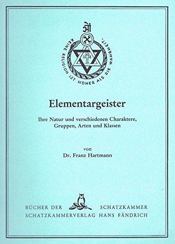 Elementargeister: Ihre Natur und...