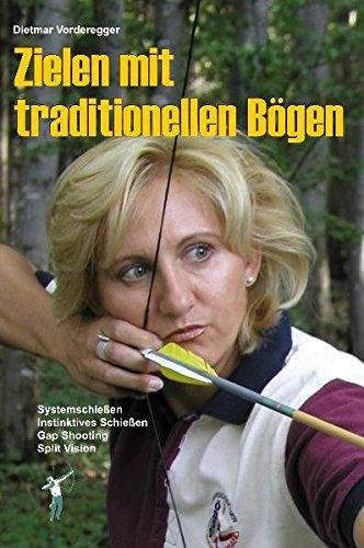 Zielen mit traditionellen Bögen