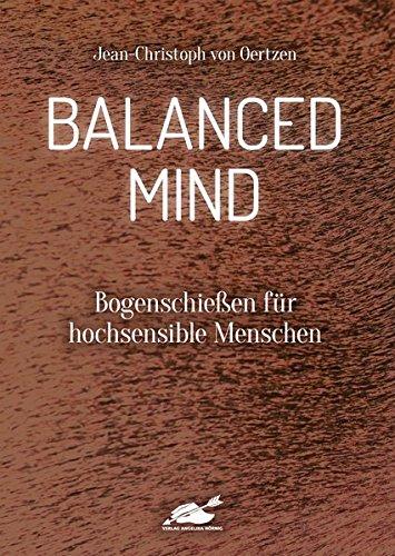 Balanced Mind: Bogenschießen für...