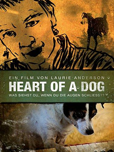Heart of a Dog - [OmU]